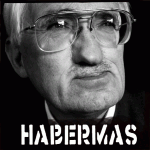 The Self Under Siege (Part 5) – Habermas and the Fragile Dignity of Humanity