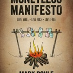 Mark Boyles new book Moneyless Manifesto now available for free and to buy :)