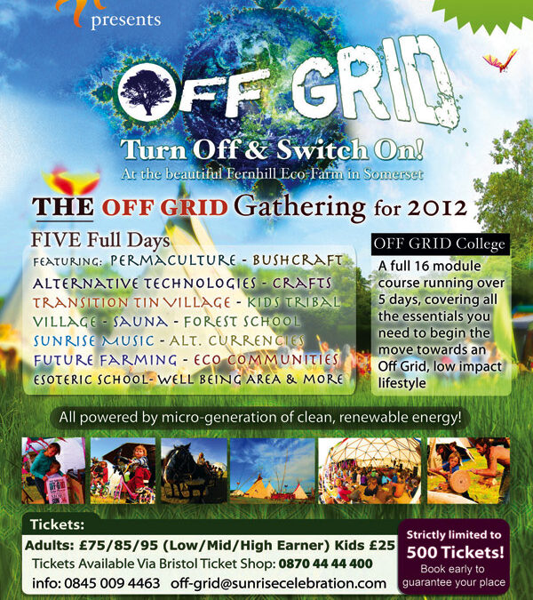 Tickets for Sunrise Offgrid 2012 a good xmas present :)
