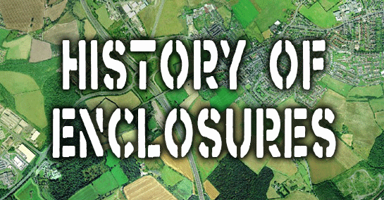 A Short History of Enclosure in Britain – Simon Fairlie The Land Magazine